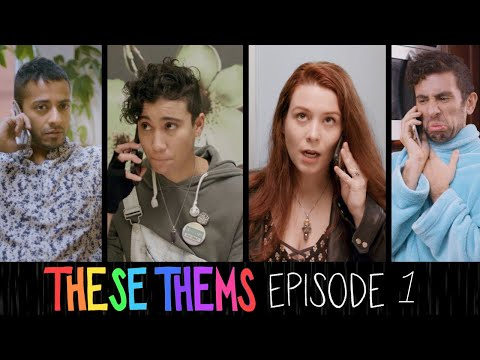 THESE THEMS - Episode 1 - Hi, I'm Dr. Butcher. (LGBTQ Webseries)
