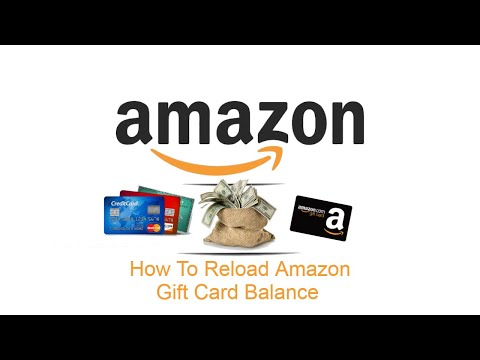 How To Reload Amazon Gift Card Balance