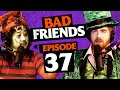 The Bad Friends Halloween Spooktacular! | Ep 37 | Bad Friends