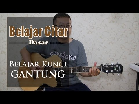Belajar Gitar Dasar - Belajar Kunci Gantung