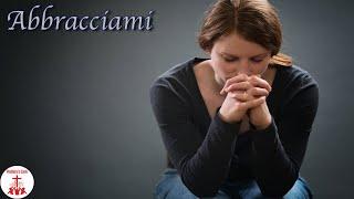 ABBRACCIAMI Versione Strumentale Testo Musica Cristiana Canti Religiosi Karaoke