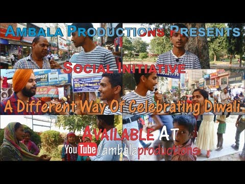 |A Different Way Of Celebrating Diwali|Social Initiative 02|Interaction Video|Ambala Productions|