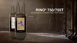 Rino 750/755t: Accessing Connected Features
