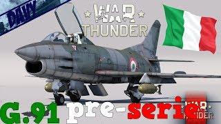 War Thunder Gameplay ITA - G91 Pre-serie - JET ITALIANO (MM 8.0 E 9.0)