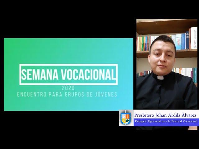 SEMANA VOCACIONAL 2020 ARQUIDIÓCESIS DE BUCARAMANGA