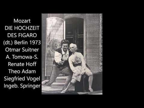 Mozart: Die Hochzeit des Figaro (deutsch, Suitner, Vogel, Hoff, Adam, Tomowa)