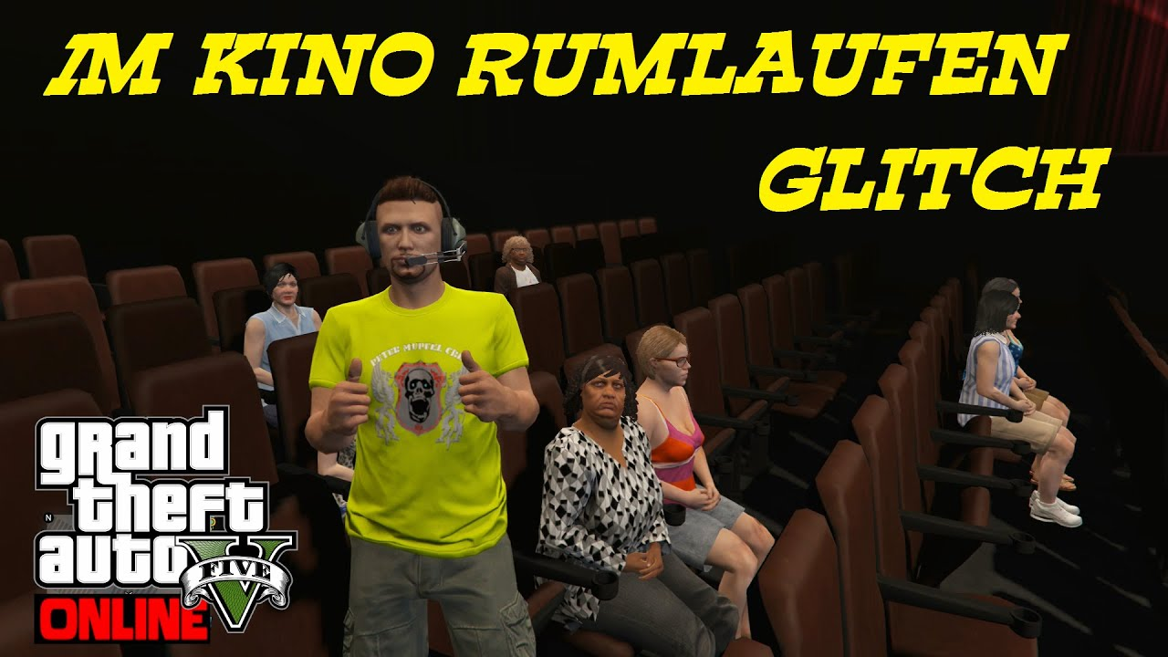 GTA 5 Online - IM KINO RUMLAUFEN GLITCH - 1.33 - YouTube