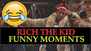 Rich the kid funny moments (best compilation)