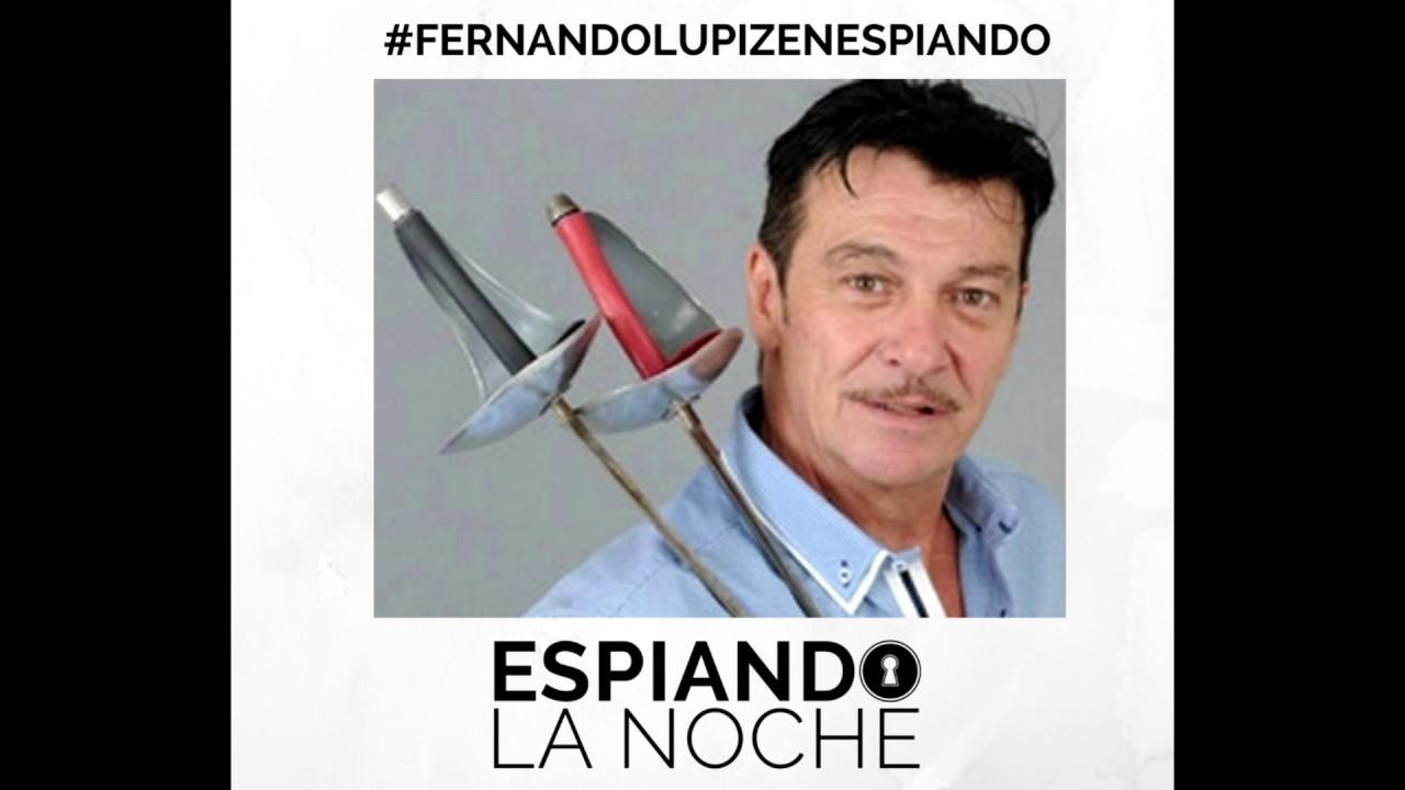 Fernando Lupiz en Espiando la Noche