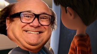 Let it Grow but every time they say grow Danny Devito talks trash