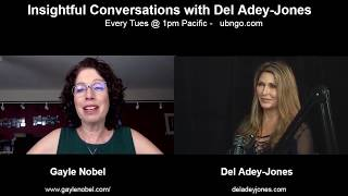 Gayle Nobel on Insightful Conversations with Del Adey-Jones