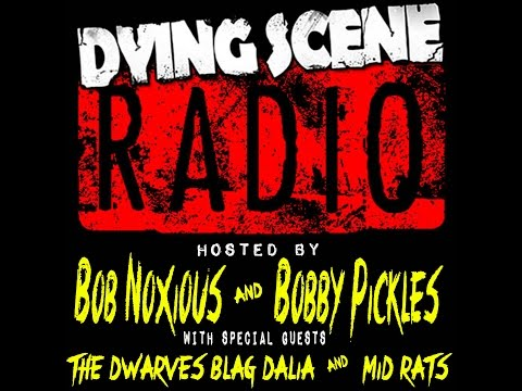 009 - Blag Dahlia, Mid Rats | Dying Scene Radio