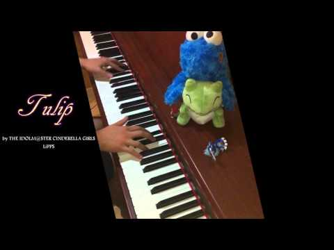 [piano] Tulip by THE IDOLM@STER CINDERELLA GIRLS   LiPPS