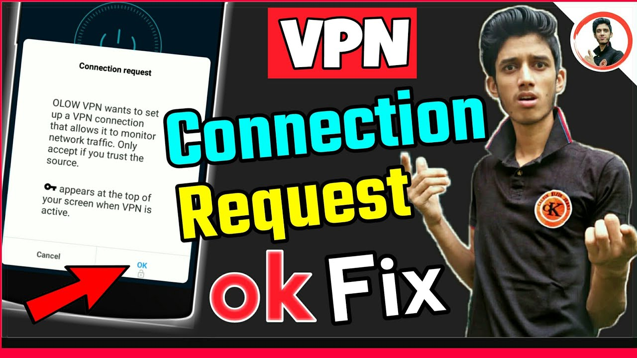 maxresdefault - Connection Request Vpn Can T Press Ok