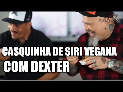 Panelaço Com João Gordo - Casquinha De Siri Vegana Com Dexter