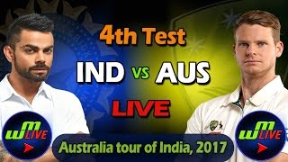 Live: India Vs Australia 4th Test Day 1 Live Scores and Commentary - Dharamsala Test 2017
