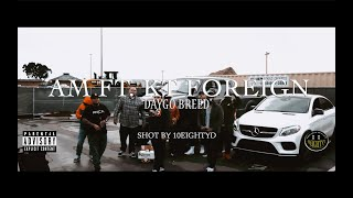 "AM ft. KT Foreign - ""Daygo Breed"" *OFFICIAL MUSIC VIDEO*"