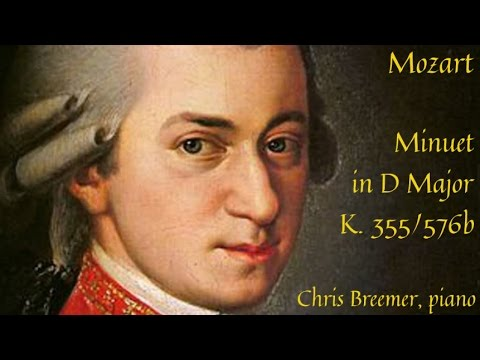 Mozart - Minuet in D major, K.355/576b