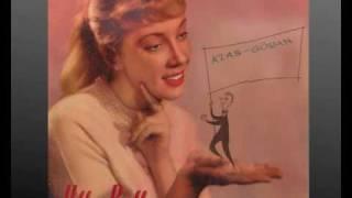 Ulla-Bella Fridh EP, 1 av 4: Är du kär i mig ännu Klas-Göran? 1959