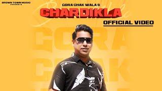 Chardikla : Gora Chak Wala | Gur Sidhu | New Punjabi Song 2019 | Latest Punjabi Song 2019