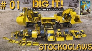 Lets Play Dig IT! - Episode 1 (Terrible Front Loader Skills)