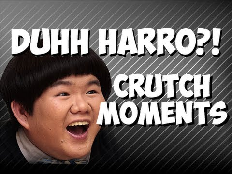 Duhh Harro?! - CRUTCH MOMENTS!