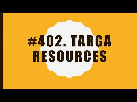 #402 Targa Resources|10 Facts|Fortune 500|Top companies in United States