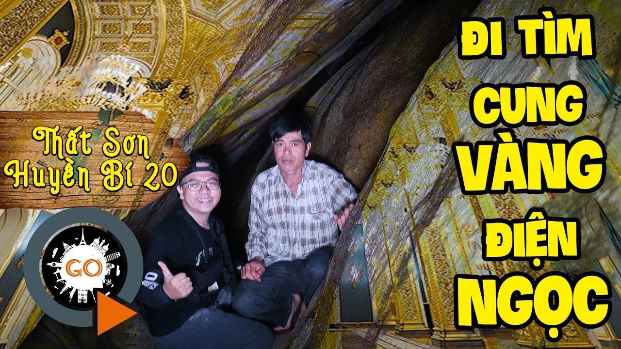 Vào hang sâu Núi Cấm tìm Cung Vàng Điện Ngọc – Điện 13 P1 |THẤT SƠN HUYỀN BÍ 20 | Hunt for Treasure