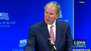 """George W Bush """"The Russian Government Has Made A Project Of Turning Americans Against Each Other!"""""""