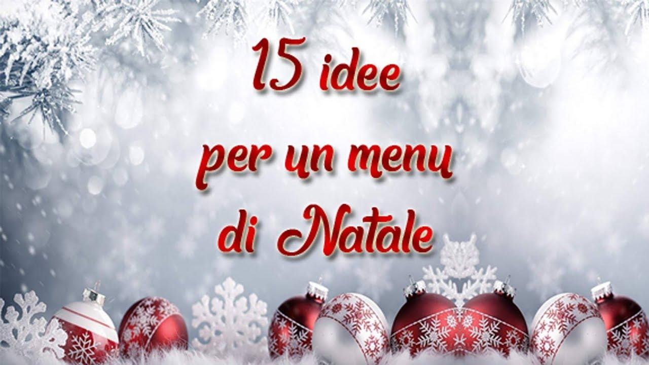 Idee Per Il Menu Di Natale.15 Idee Per Un Menu Di Natale Youtube