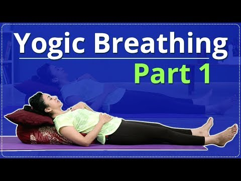 How To Do YOGIC BREATHING | SHAVASANA | Simple Yoga Lessons | YOGA FOR BEGINNERS | TECHNIQUES PART 1