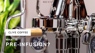What Is Pre-Infusion?