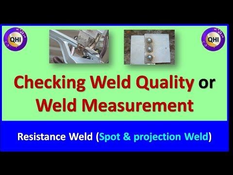 Assessing Weld Quality or Weld Measurement for Resistance Spot & Projection Welding
