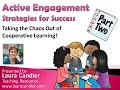 Active Engagement Webinar Part 2 - Cooperative Learning Strategies