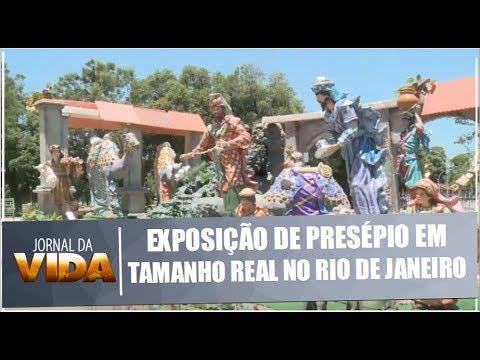 Exposição de presépio em tamanho real no Rio de Janeiro - Jornal da Vida - 18/12/2018