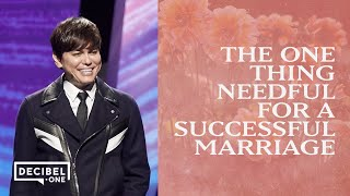 The One Thing Needful For A Successful Marriage | Joseph Prince