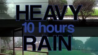 "10 Hours ""Heavy Rain Sounds""  Natural Sounds ""Sleep Video"""