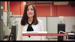"""Ainara Sangroniz: """"Estrategia desberdinak erabiltzen ditugu polimero biodegradagarrien"""""""