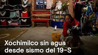 80 mil personas siguen sin agua en Xochimilco tras sismo del 19-S - Despierta con Loret