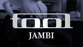 TOOL - Jambi (Guitar Cover with Play Along Tabs)