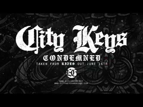 CITY KEYS - Condemned (Official Video)
