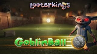 Let's Play Looterkings - GoblinBall [Trailer]
