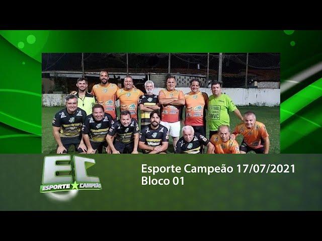 Esporte Campeão 17/07/2021 - Bloco 01