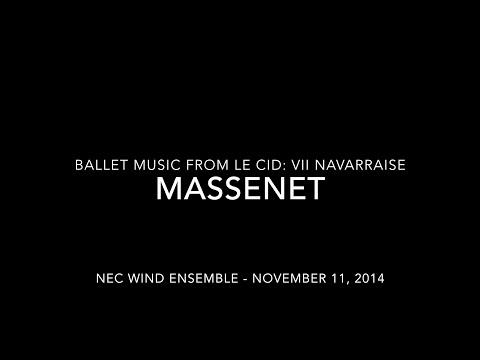 Massenet - Le Cid: VII Navarraise