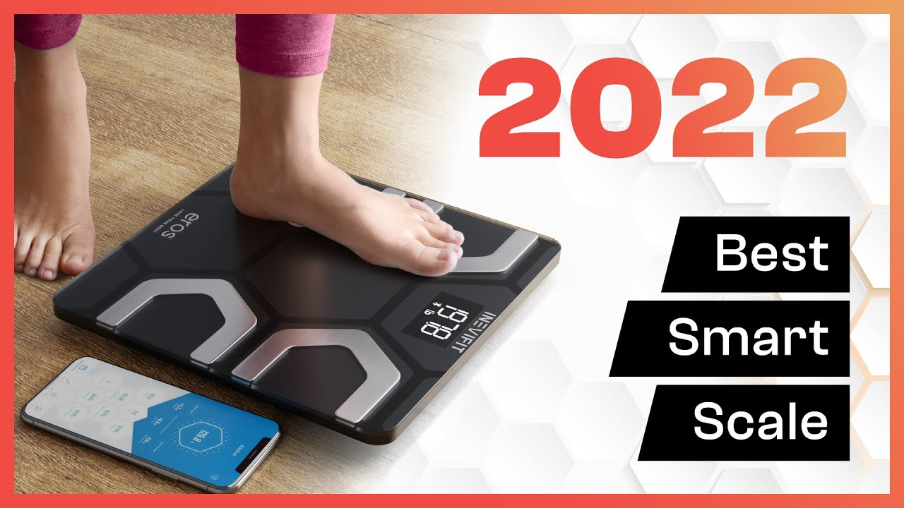 Best Smart Scale 2020.Eros Smart Scale 2020 Best Smart Scale