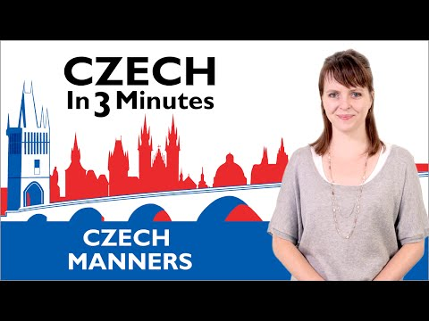 Learn Czech - Czech Manners - Czech in Three Minutes