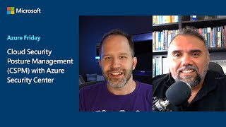 Cloud Security Posture Management (CSPM) with Azure Security Center | Azure Friday