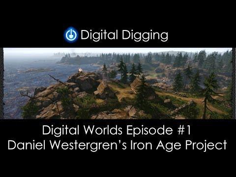 Digital Worlds #01 - Daniel Westergren's Iron Age Project.