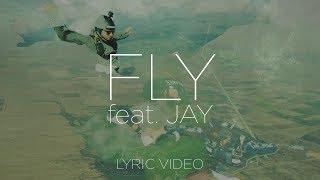 Jetlag - Fly Feat. Jay (Lyric Video)