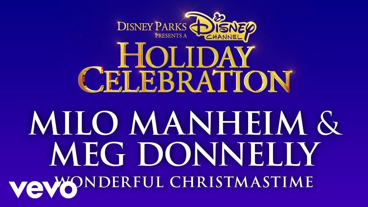 Milo Manheim, Meg Donnelly – Wonderful Christmastime (Audio Only)